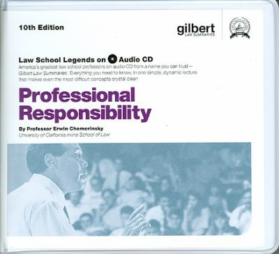 Professional Responsibility, 10th (Law School Legends Audio Series) 9780314905420