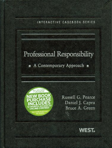 Professional Responsibility: A Contemporary Approach [With Free Web Access]