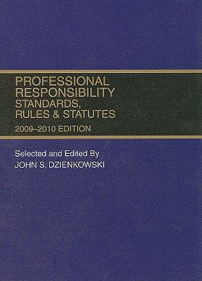Professional Responsibility, Standards, Rules & Statutes 9780314205896