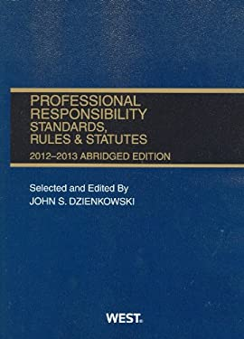 Professional Responsibility Standards, Rules & Statutes