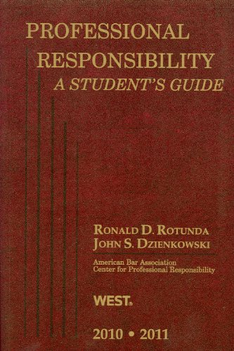 Professional Responsibility, a Student's Guide, 2010-2011 9780314926906