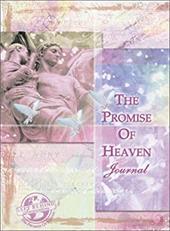 Promise of Heaven Journal