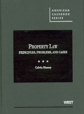 Property Law: Principles, Problems, and Cases 9780314268105