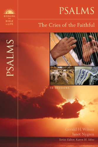 Psalms: The Cries of the Faithful 9780310324379