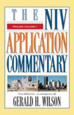 Psalms: Volume 1: From Biblical Text...to Contemporary Life 9780310206354