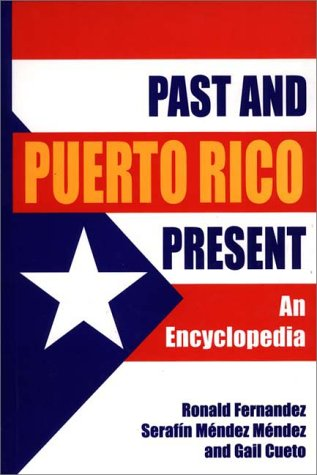Puerto Rico Past and Present