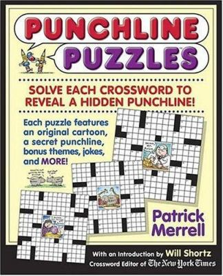 Punchline Puzzles: Solve the Crosswords to Reveal a Hidden Punchline! 9780312342562