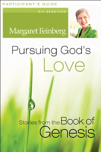 Pursuing God's Love: Stories from the Book of Genesis 9780310428237