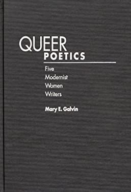 Queer Poetics: Five Modernist Women Writers 9780313298103