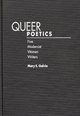 Queer Poetics: Five Modernist Women Writers 9780313298103