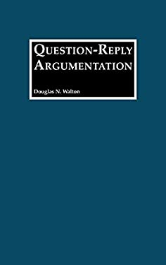 Question-Reply Argumentation 9780313267895
