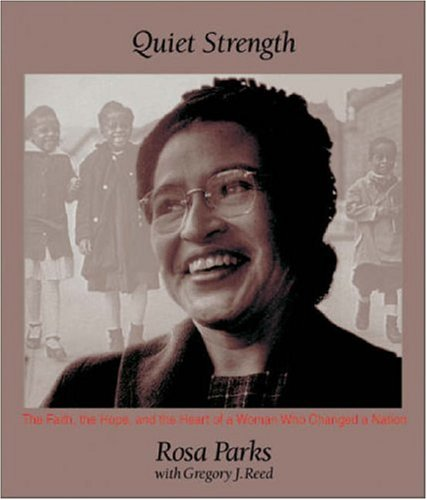 Quiet Strength: The Faith, the Hope, and the Heart of a Woman Who Changed a Nation 9780310235873
