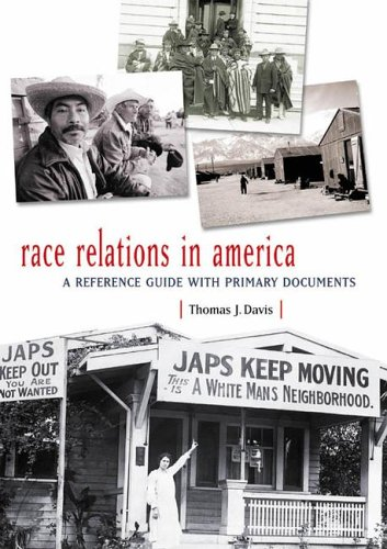 Race Relations in America: A Reference Guide with Primary Documents 9780313311154