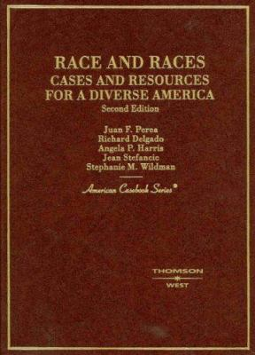 Race and Races: Cases and Resources for a Diverse America 9780314149985