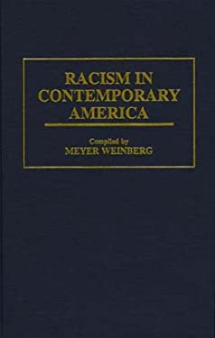 Racism in Contemporary America 9780313296598