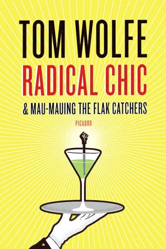 Radical Chic & Mau-Mauing the Flak Catchers 9780312429133