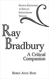 Ray Bradbury: A Critical Companion 967024