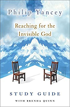 Reaching for the Invisible God Study Guide 9780310240570
