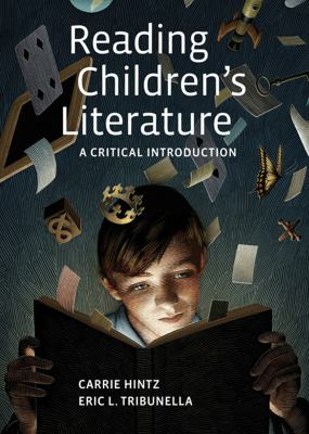Reading Children's Literature: A Critical Introduction