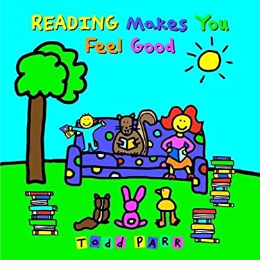 Reading Makes You Feel Good 9780316043489