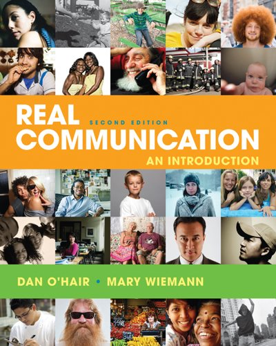 Real Communication: An Introduction 9780312644208