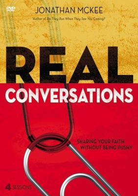 Real Conversations: A DVD Study: Sharing Your Faith Without Being Pushy 9780310890799