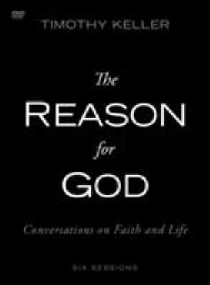 The Reason for God: A DVD Study: Conversations on Faith and Life 9780310330462