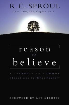 Reason to Believe: A Response to Common Objections to Christianity 9780310449119