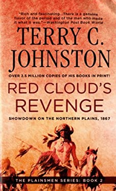 Red Cloud's Revenge: Showdown on the Northern Plains, 1867 9780312927332
