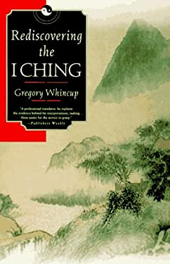 Rediscovering the I Ching 9780312141318