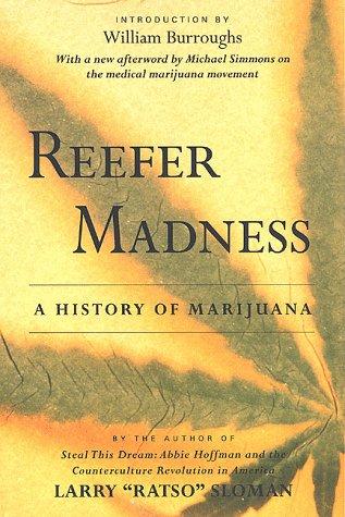 Reefer Madness: A History of Marijuana 9780312195236