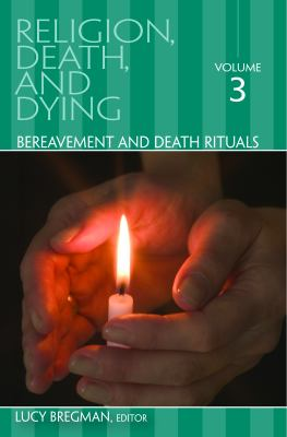 Religion, Death, and Dying Set 9780313351730