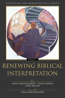 Renewing Biblical Interpretation 9780310234111