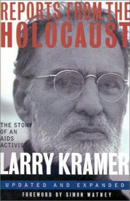 Reports from the Holocaust: The Story of an AIDS Activist 9780312114190