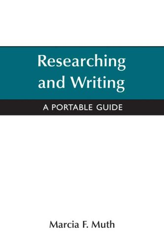 Reseaching and Writing: A Portable Guide 9780312444426