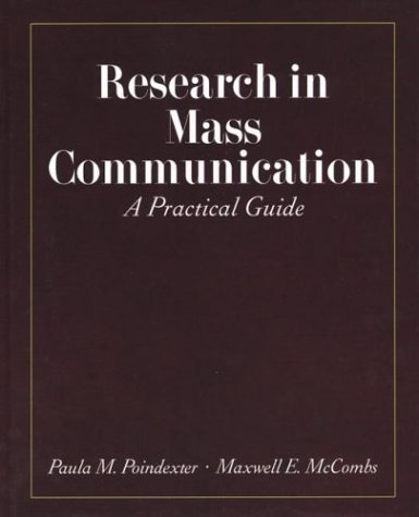 Research in Mass Communication: A Practical Guide 9780312191627