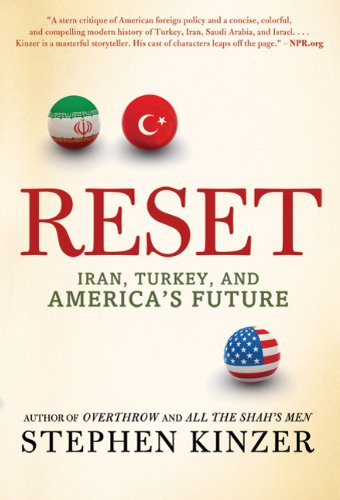 Reset: Iran, Turkey, and America's Future 9780312573416