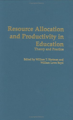 Resource Allocation and Productivity in Education: Theory and Practice 9780313276316