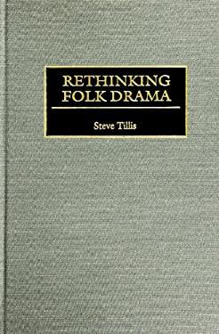 Rethinking Folk Drama 9780313307539