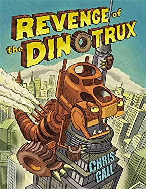 Revenge of the Dinotrux 9780316132886