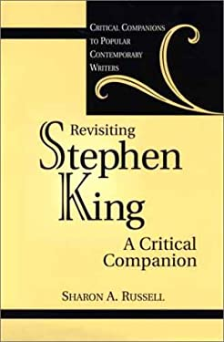 Revisiting Stephen King: A Critical Companion 9780313317880