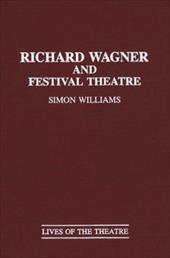Richard Wagner and Festival Theatre 964283