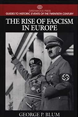 The Rise of Fascism in Europe 9780313299346