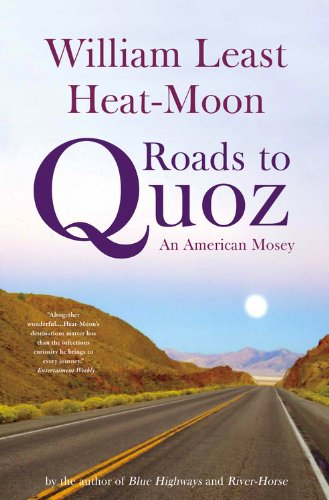 Roads to Quoz: An American Mosey 9780316067515