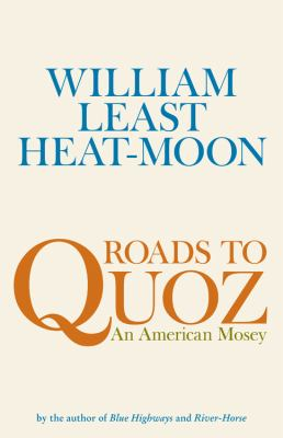 Roads to Quoz: An American Mosey 9780316110259