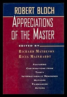 Robert Bloch: Appreciations of the Master 9780312859763