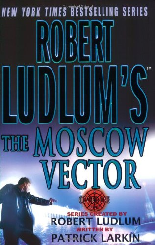 Robert Ludlum's the Moscow Vector 9780312316778