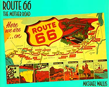 Route 66: The Mother Road 9780312040499