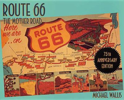 Route 66: The Mother Road 9780312281618