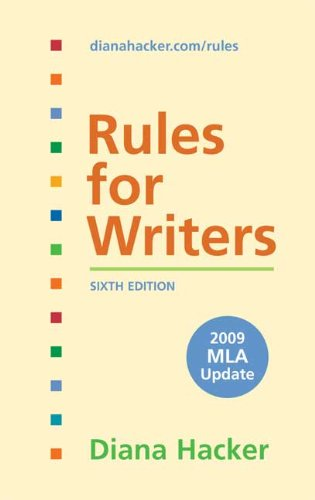 Rules for Writers: 2009 MLA Update 9780312593391
